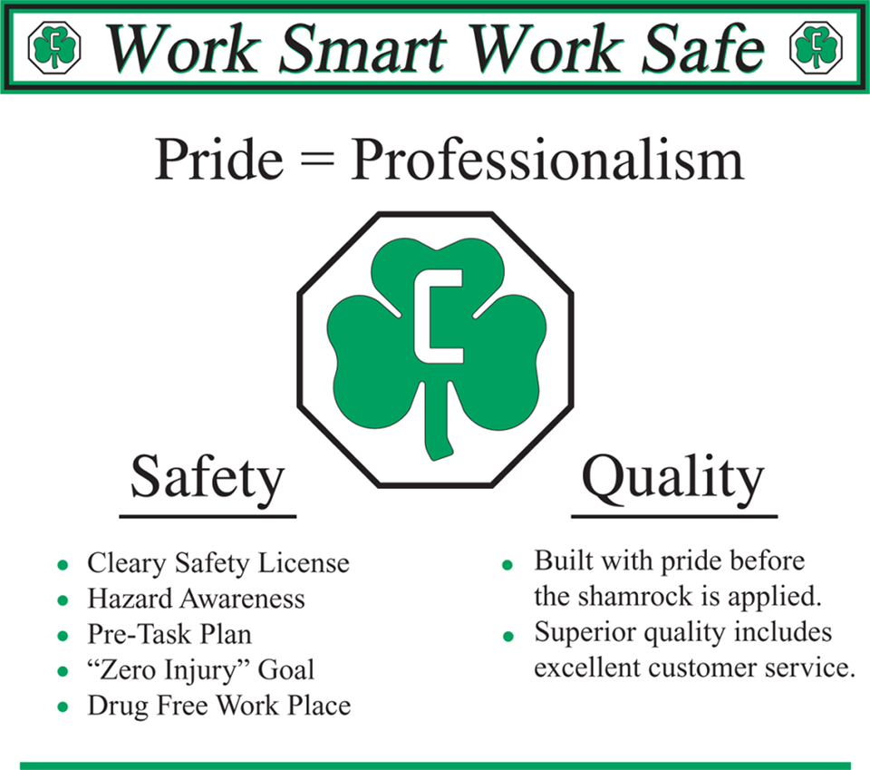 Work Smart | Work Safe - Pride = Professionalism - Safety - Quality