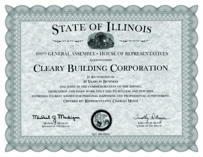 CLEARY BUILDING CORP. RECOGNIZED IN ILLINOIS FOR 40 YEARS IN BUSINESS